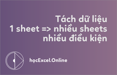 1-sheet-ra-nhieu-sheets-trong-excel