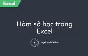 ham-so-hoc-trong-excel