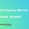 sumif-tinh-tong-theo-dieu-kien
