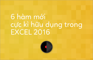 ham-trong-excel-2016
