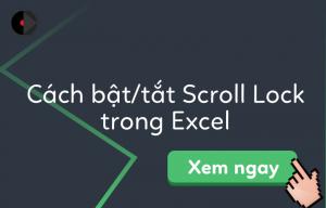 bat-tat-scroll-lock-trong-excel