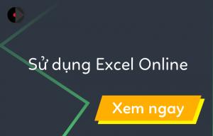 su-dung-excel-online