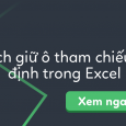 tham-chieu-tuyet-doi-trong-excel