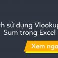 vlookup-ket-hop-sum-trong-excel