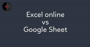 so-sanh-excel-online-voi-google-sheet