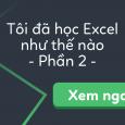 toi-da-hoc-excel-nhu-the-nao-p2