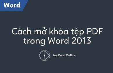 cach-mo-khoa-tep-pdf-trong-word-2010-2013-2016