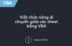 di-chuyen-giua-cac-sheet-bang-vba