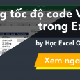 tang-toc-do-code-vba-trong-excel-p1