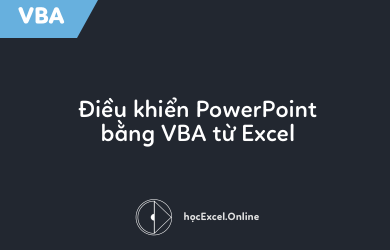 dieu-khien-powerpoint-bang-vba-tu-excel