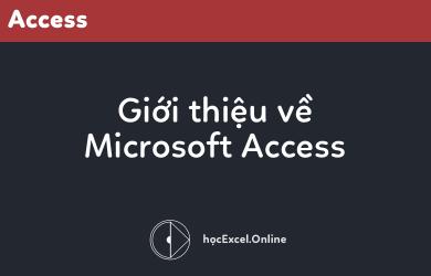 gioi-thieu-ve-microsoft-access