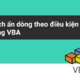 Cách ẩn dòng theo điều kiện trong Excel VBA
