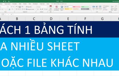 cach-tach-mot-file-ra-nhieu-sheet
