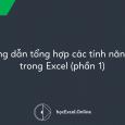 Hướng dẫn tổng hợp các tính năng Fill trong Excel (phần 1)