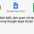 01 Khai báo biến, làm quen với debugger, Logger trong Google Apps Script