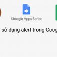 16 Cách sử dụng alert trong Google Apps Script
