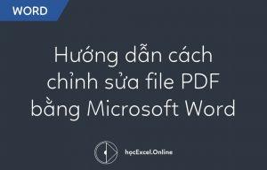 Hướng dẫn cách chỉnh sửa file PDF bằng Microsoft Word