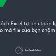 Excel tự tính toán lại
