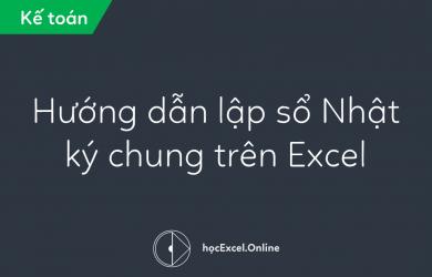 huong-dan-lap-so-nhat-ky-chung-tren-excel