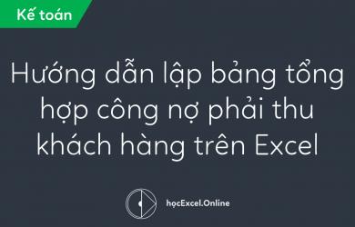bang-tong-hop-cong-no-phai-thu-cua-khach-hang