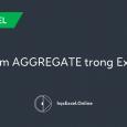 Giới thiệu hàm AGGREGATE trong Excel