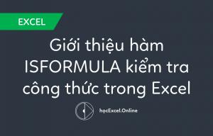 gioi-thieu-ham-isformula-kiem-tra-cong-thuc