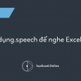 Sử dụng thuộc tính .speech để nghe VBA nói