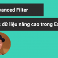 Advanced Filter trong Excel