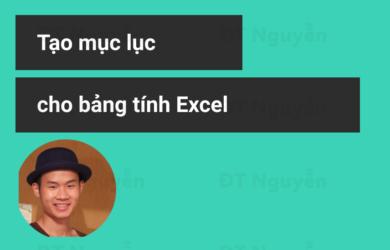Tạo mục lục cho bảng tính Excel