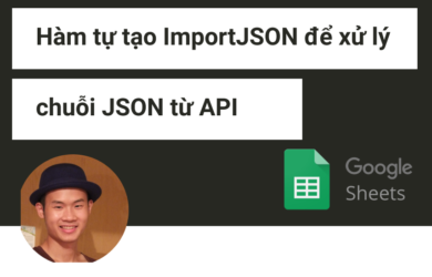 Hàm ImportJSON trong Google Sheets
