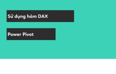 dax trong power pivot