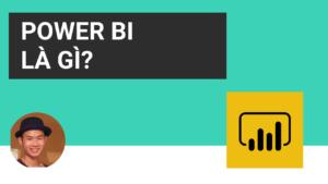 Power BI là gì?
