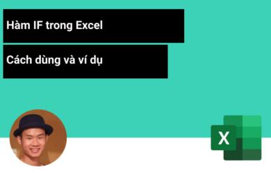 Cách dùng hàm IF với nhiều điều kiện trong Excel