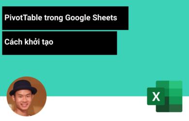 Cách tạo Pivot Table trong google sheets