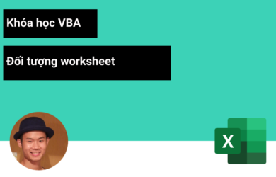 Đoi tuong worksheet VBA