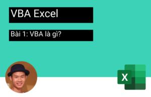 Bài 1 - VBA là gì?