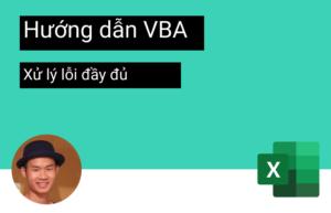 huong-dan-xu-ly-loi-VBA-day-du