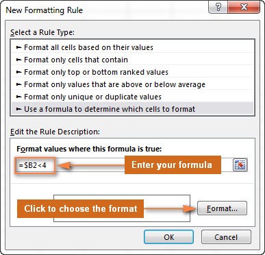 Enter the formula and click the Format… button to choose your custom format.