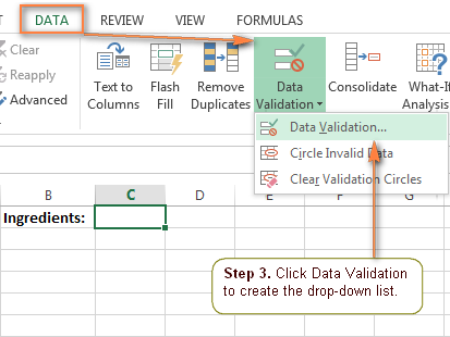 To create the drop down list, click Data Validation on the Excel ribbon.