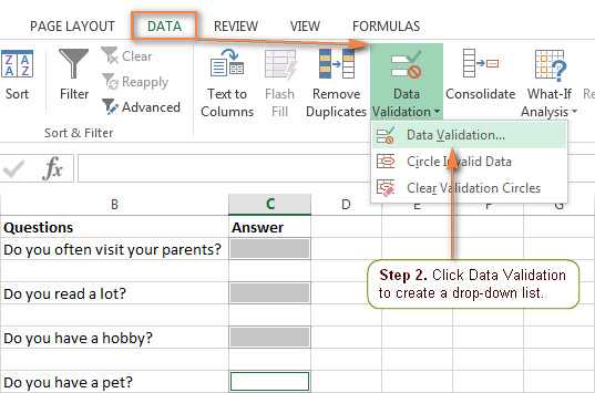 Use Excel Data Validation to create a drop-down list.