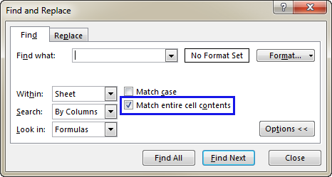 Select the Match entire cell contents checkbox