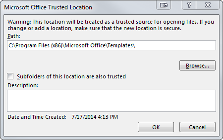 See the Microsoft Office Trusted Location dialog box