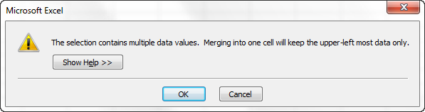 The selection contains multiple data values. Merging into one cell will keep the upper-left most data only.