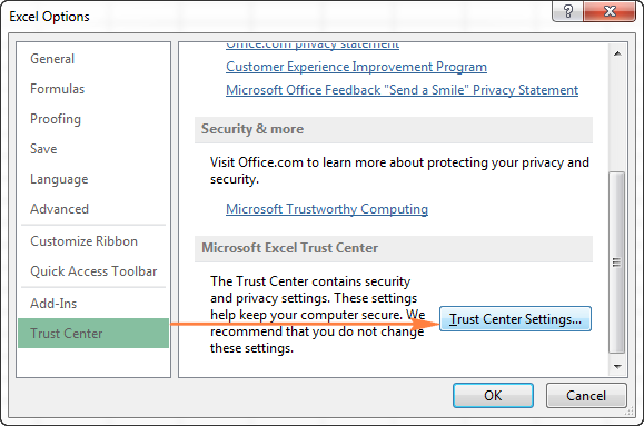 Go to Excel's Trust Center Settings